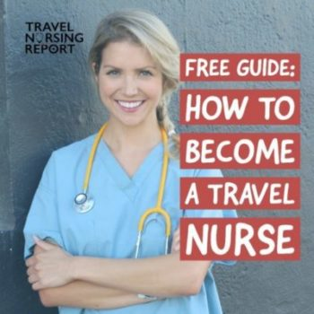 Become a Travel Nurse
