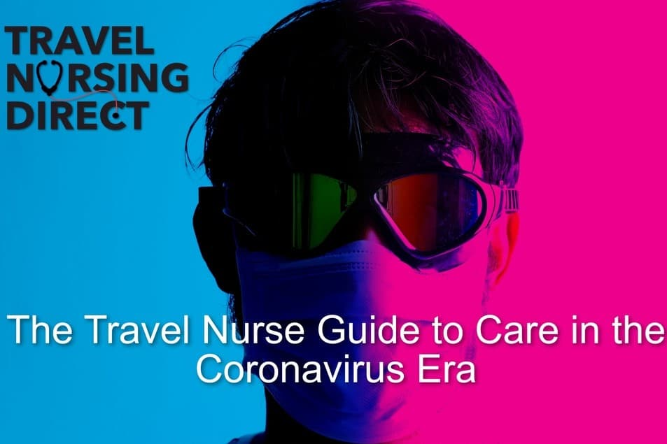 Travel Nursing with Coronavirus